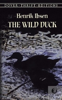 an analysis of the wild duck a play by henrik ibsen The the wild duck community note includes chapter-by-chapter summary   the play is about a pure and innocent soul, a young girl, hedvig, whose  for we,  people, are not flawless and henrik ibsen's work shows, how.